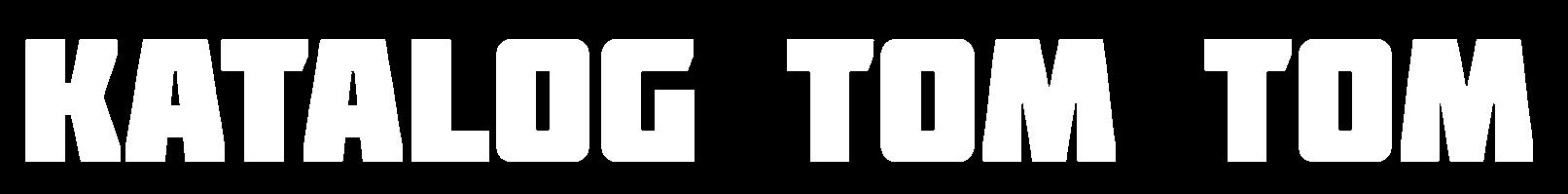 Katalog TOM TOM